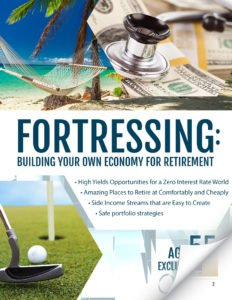 Fortressing: Building Your Own Economy for Retirement - Age 55+