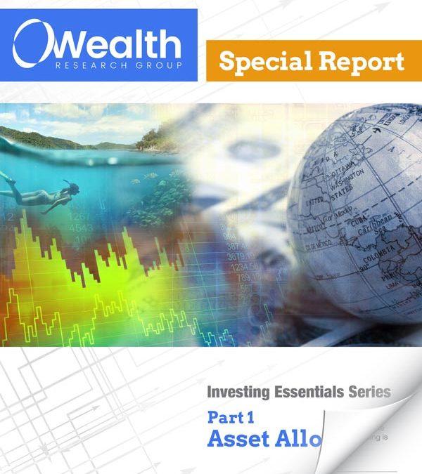 Part 1: Asset Allocation – WRGs 5 Investing Essentials Series
