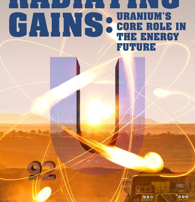 Radiating Gains: Uranium's Core Role in the Energy Future