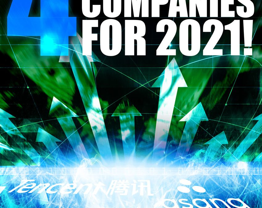 4 Critical Companies for 2021
